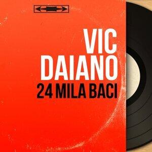 Vic Daiano アーティスト写真