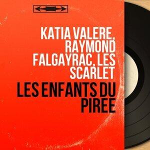 Katia Valère, Raymond Falgayrac, Les Scarlet 歌手頭像