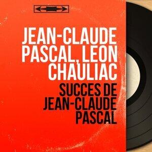 Jean-Claude Pascal, Léon Chauliac 歌手頭像