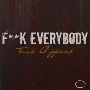 Teek O'fficial 歌手頭像