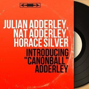 Julian Adderley, Nat Adderley, Horace Silver 歌手頭像