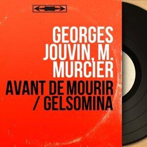 Georges Jouvin, M. Murcier 歌手頭像