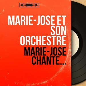 Marie-José et son orchestre 歌手頭像