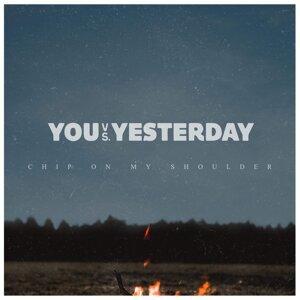 You vs Yesterday
