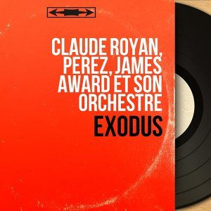Claude Royan, Perez, James Award et son orchestre 歌手頭像