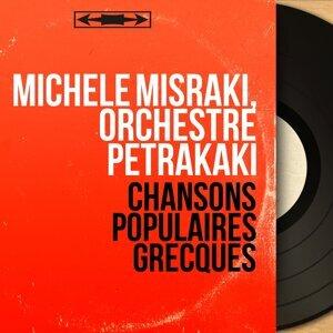 Michèle Misraki, Orchestre Petrakaki 歌手頭像
