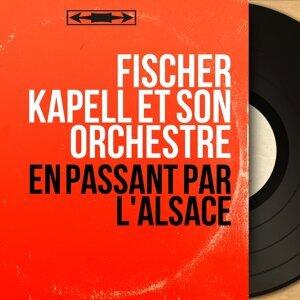 Fischer Kapell et son orchestre 歌手頭像