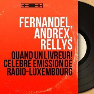Fernandel, Andrex, Rellys 歌手頭像