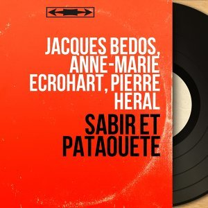 Jacques Bedos, Anne-Marie Ecrohart, Pierre Heral 歌手頭像