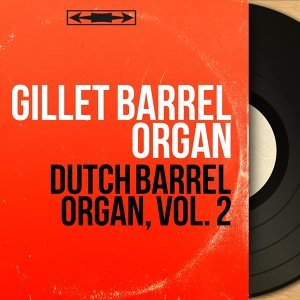 Gillet Barrel Organ 歌手頭像