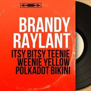 Brandy Raylant 歌手頭像