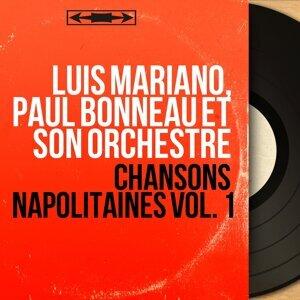 Luis Mariano, Paul Bonneau et son orchestre 歌手頭像