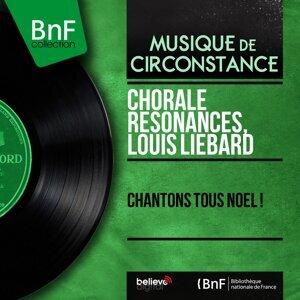 Chorale Résonances, Louis Liébard 歌手頭像