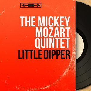 The Mickey Mozart Quintet 歌手頭像