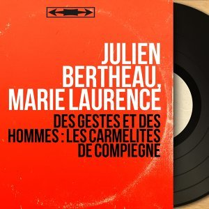 Julien Bertheau, Marie Laurence 歌手頭像