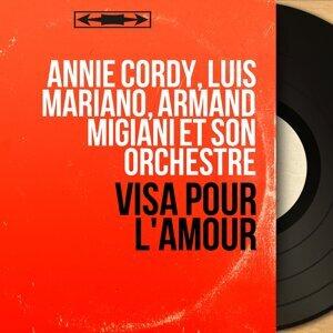 Annie Cordy, Luis Mariano, Armand Migiani et son orchestre 歌手頭像