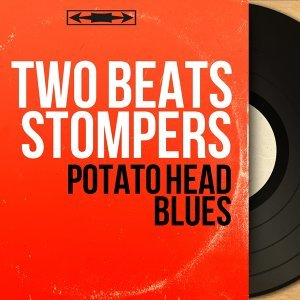 Two Beats Stompers 歌手頭像