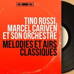 Tino Rossi, Marcel Cariven et son orchestre 歌手頭像