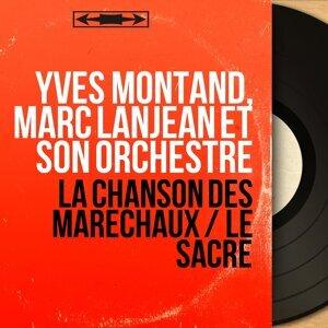 Yves Montand, Marc Lanjean et son orchestre 歌手頭像