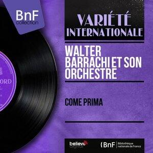Walter Barrachi et son orchestre 歌手頭像