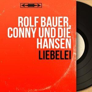 Rolf Bauer, Conny und die Hansen 歌手頭像