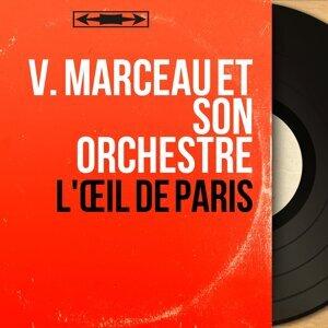 V. Marceau et son orchestre 歌手頭像