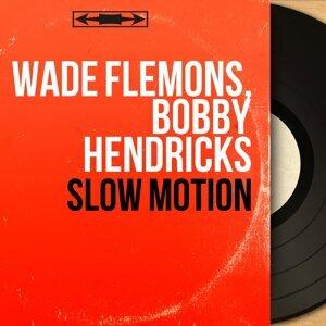 Wade Flemons, Bobby Hendricks 歌手頭像