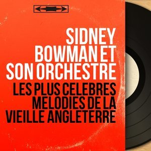 Sidney Bowman et son orchestre 歌手頭像