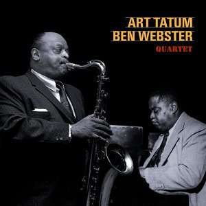 Art Tatum, Ben Webster 歌手頭像