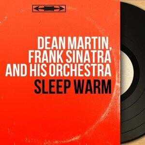 Dean Martin, Frank Sinatra and His Orchestra 歌手頭像