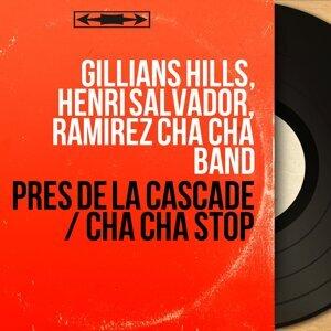 Gillians Hills, Henri Salvador, Ramirez Cha Cha Band 歌手頭像