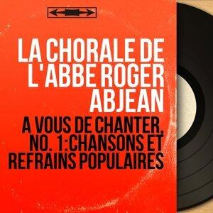 La chorale de l'abbé Roger Abjean 歌手頭像