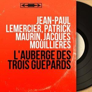 Jean-Paul Lemercier, Patrick Maurin, Jacques Mouillières 歌手頭像