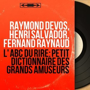 Raymond Devos, Henri Salvador, Fernand Raynaud 歌手頭像