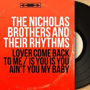 The Nicholas Brothers and Their Rhythms 歌手頭像
