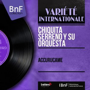 Chiquita Serreno y Su Orquesta 歌手頭像