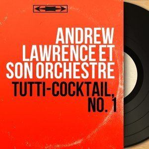 Andrew Lawrence et son orchestre 歌手頭像
