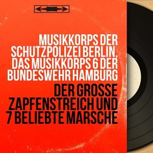 Musikkorps der Schutzpolizei Berlin, Das Musikkorps 6 der Bundeswehr Hamburg 歌手頭像
