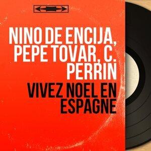 Nino de Encija, Pepe Tovar, C. Perrin 歌手頭像