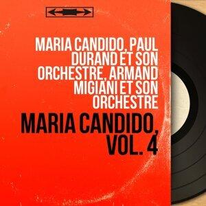 Maria Candido, Paul Durand et son orchestre, Armand Migiani et son orchestre 歌手頭像