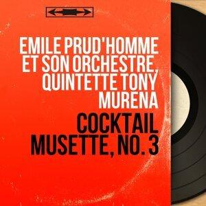 Émile Prud'homme et son orchestre, Quintette Tony Murena 歌手頭像