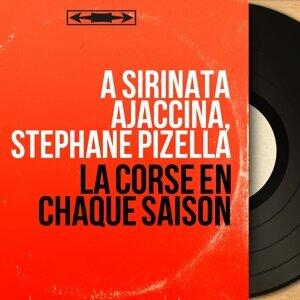 A Sirinata Ajaccina, Stéphane Pizella 歌手頭像
