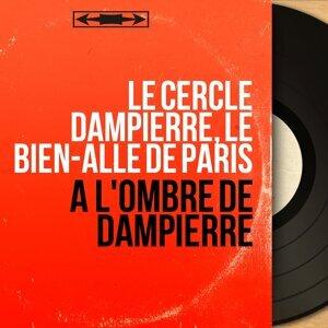 Le cercle Dampierre, Le Bien-Allé de Paris 歌手頭像