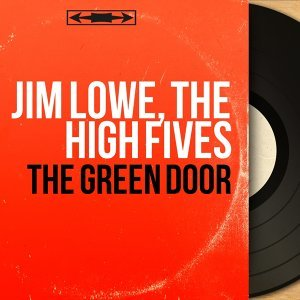 Jim Lowe, The High Fives 歌手頭像