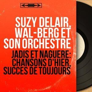 Suzy Delair, Wal-Berg et son Orchestre 歌手頭像