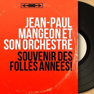 Jean-Paul Mangeon et son orchestre 歌手頭像