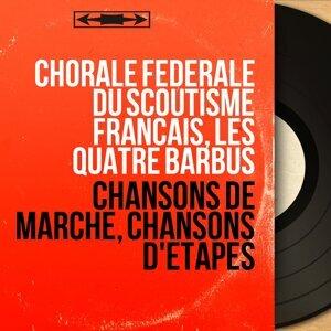 Chorale fédérale du scoutisme français, Les Quatre Barbus 歌手頭像