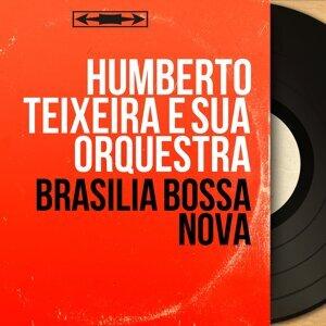 Humberto Teixeira e Sua Orquestra 歌手頭像