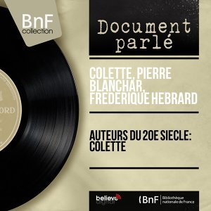 Colette, Pierre Blanchar, Frédérique Hébrard 歌手頭像