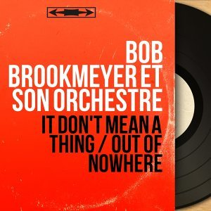 Bob Brookmeyer et son orchestre 歌手頭像